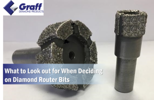 What to Look out for When Deciding on Diamond Router Bits